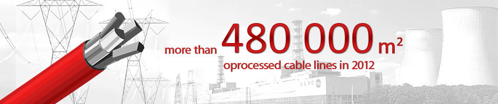 More than 480000 m2 oprocessed cable lines in 2012